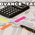 What is Advance Tax & Due Date