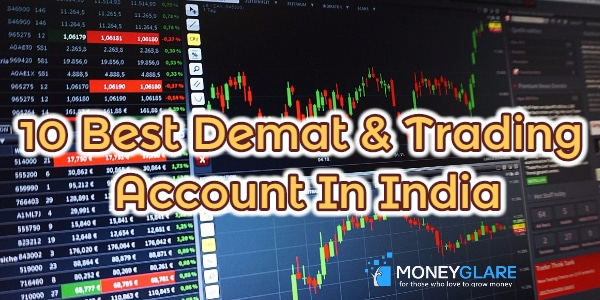 Best Demat & Trading Account In India